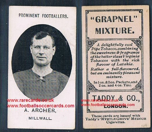 1908 Taddy 2nd series A Archer Millwall footnote tobacco card