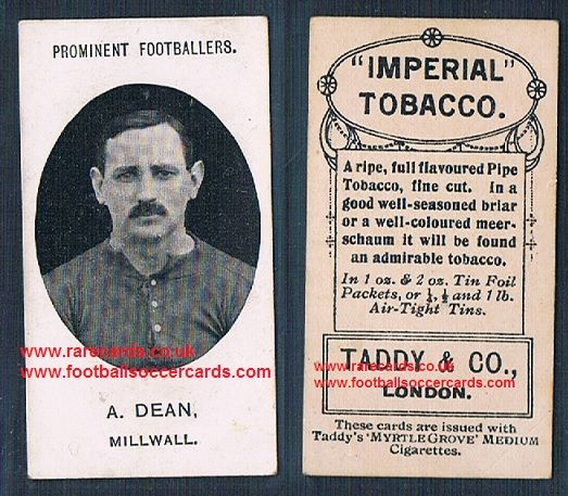 1908 Taddy 2nd series A Dean Millwall footnote tobacco card