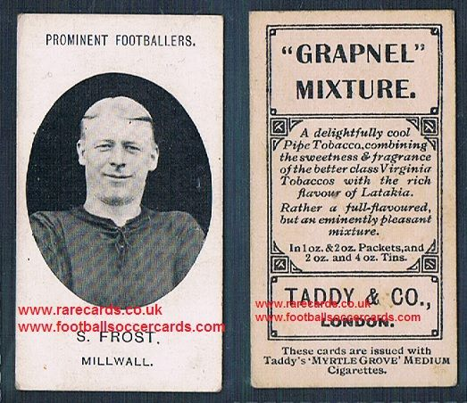 1908 Taddy 2nd series S Frost Millwall footnote tobacco card