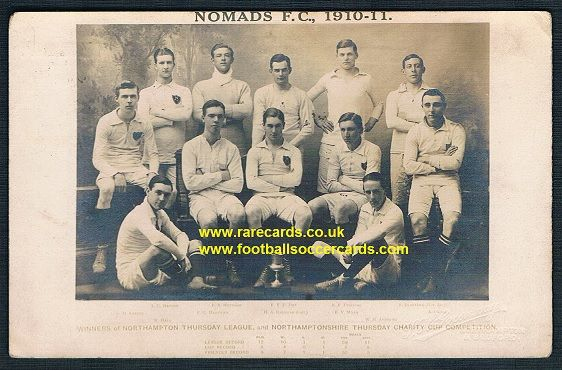 1910 Northampton Redhead & Hawtin & Nomads postcard by Greenway Northants Bedford all players named