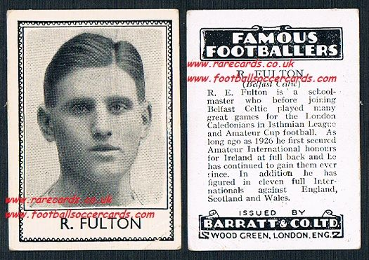 1935 Bertie R Fulton Belfast Celtic London Caledonians Dundalk Ireland Barratt Famous Footballers