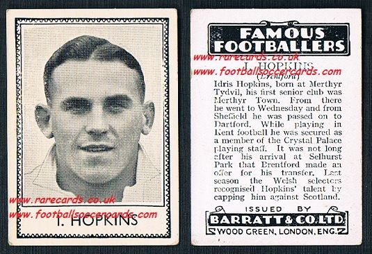 1935 Idris Hopkins Merthyr Dartford Wednesday Brentford Wales Barratt famous footballers black