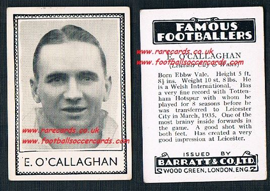 1935 Spurs Leicester Wales E. O'Callaghan Barratt famous footballers black back