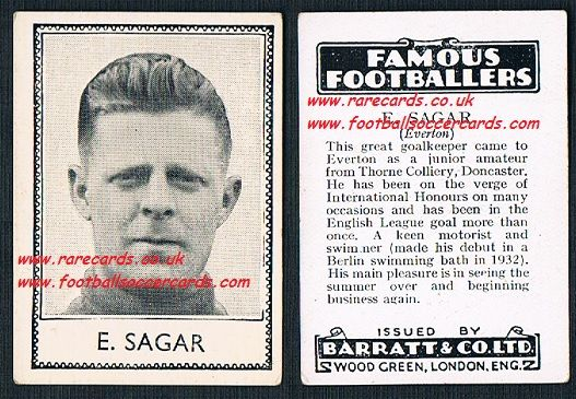 1935 Ted E Sagar Everton Barratt famous footballers black back  no number