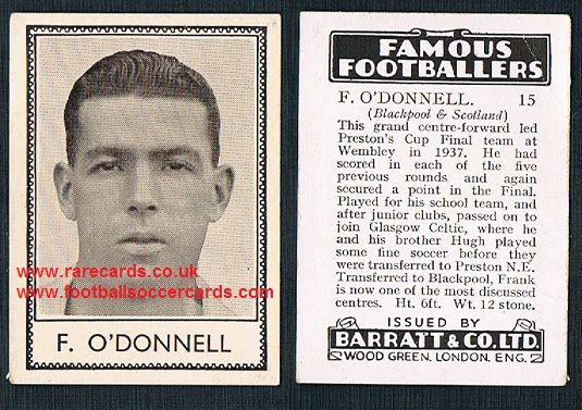 1938 Barratt F O'Donnell 15 Blackpool Celtic Preston Scotland Famous Footballers D series