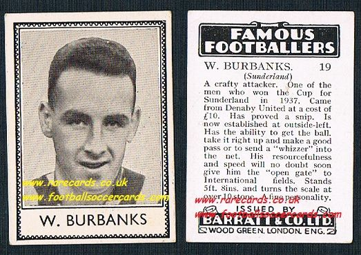 1939 Burbanks Sunderland 9 Denaby United Barratt famous footballers E series card
