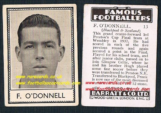 1939 F.  O'Donnell Celtic Preston 15 Blackpool United Barratt famous footballers E series card