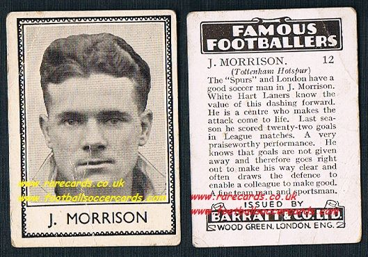 1939 J. Morrison  DARKER clearer VARIATION 12 Spurs Barratt famous footballers E series card
