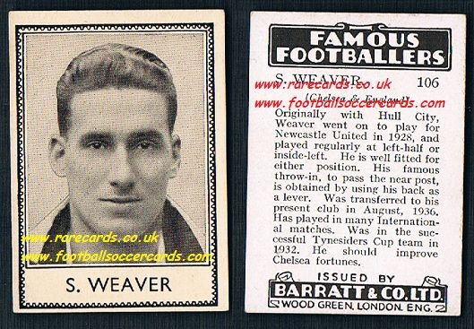 1939 S. Weaver 106 Hull Newcastle Chelsea Barratt famous footballers E series card