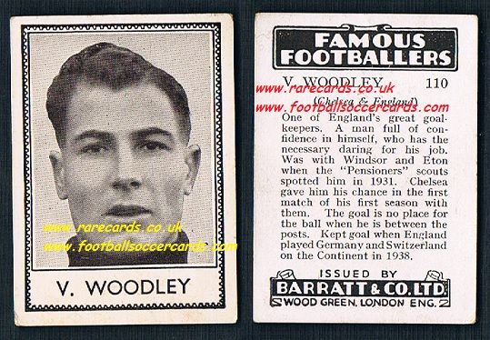1939 V. Woodley 110 Chelsea Barratt famous footballers E series card