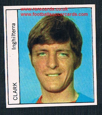 1970 Italy PEOPLE MAG Allan Clarke Leeds Leicester Fulham Walsall  unused sticker